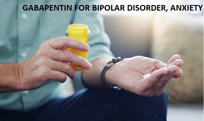 GABAPENTIN-FOR-BIPOLAR-DISORDER-ANXIETY-AND-DEPRESSION