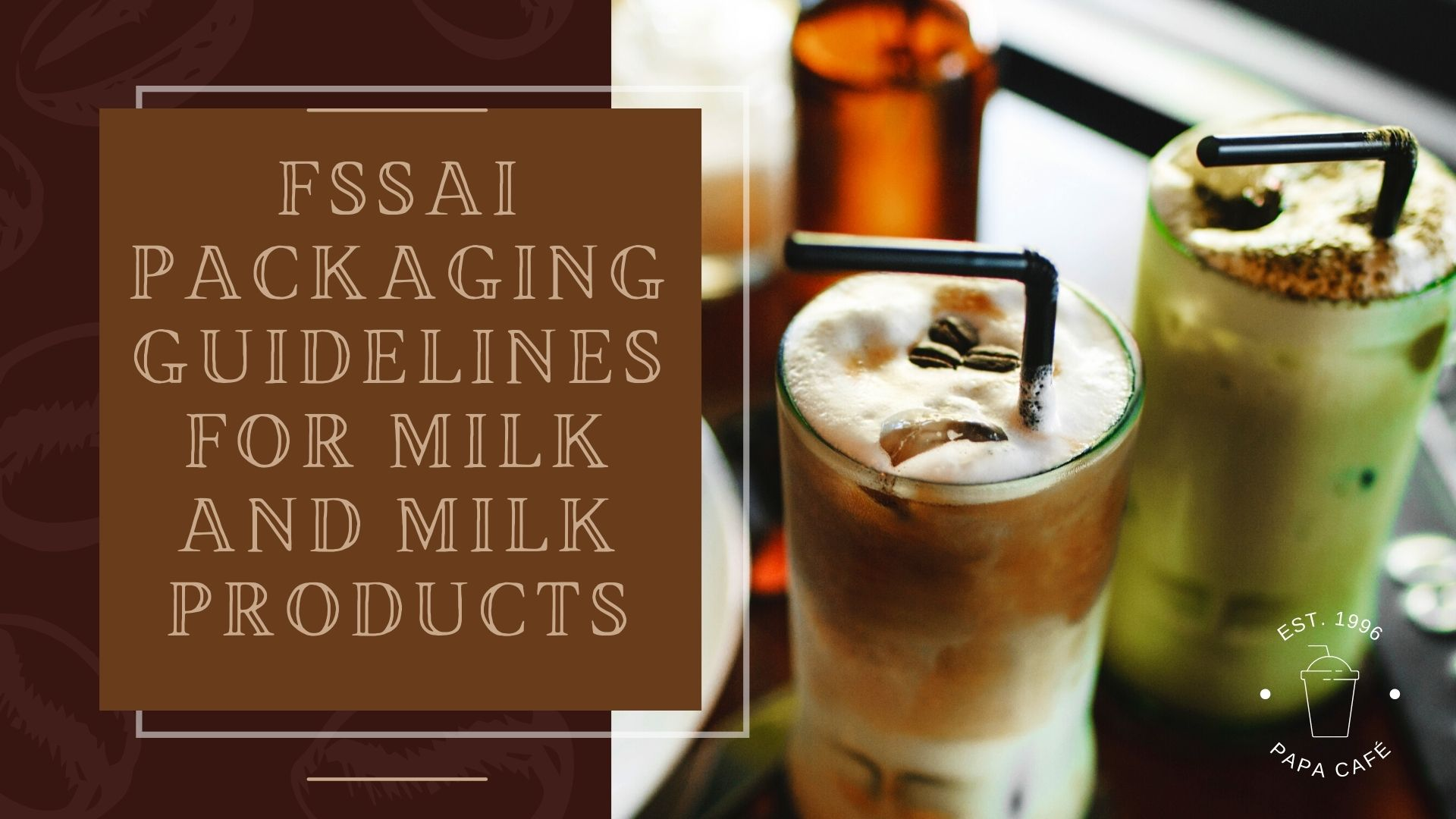 FSSAI Packaging Guidelines for Milk and Milk Products (1)